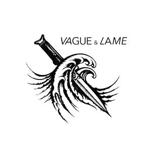 Vague & Lame